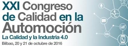 XXI Congreso de Calidad de la Automoción: La industria 4.0 está cada vez más cerca