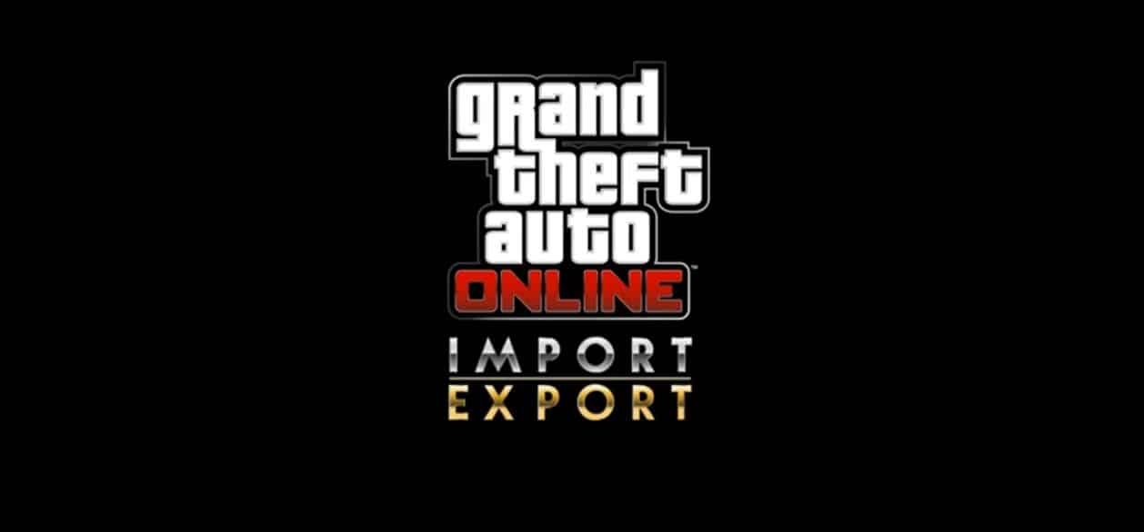 GTA Online Importaciones/Exportaciones: Una mezcla de fast and furious y 60 segundos…